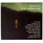 Våkenatt for Hardanger